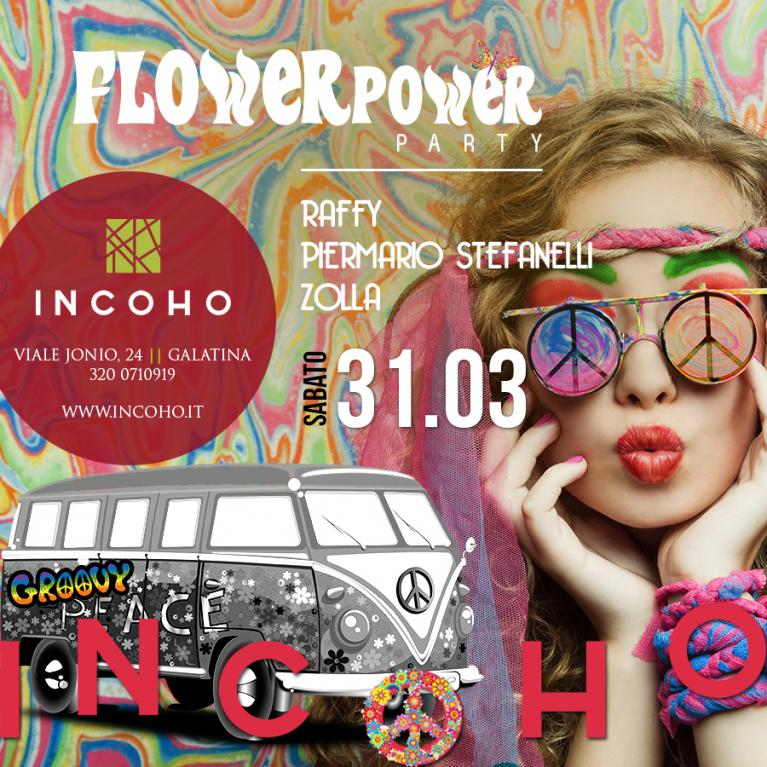 Incoho - Flower power party!
