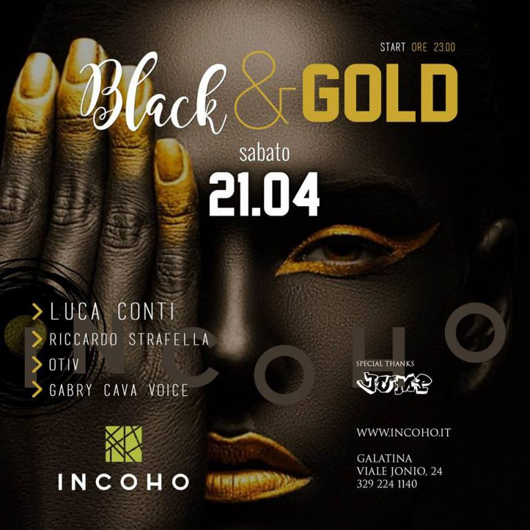 Incoho - Balck and Gold night, tutto in una notte